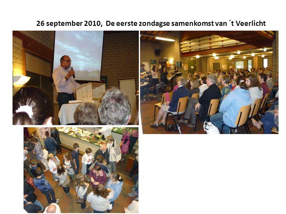 26 september 2010, De eerste zondagse samenkomst van ´t Veerlicht