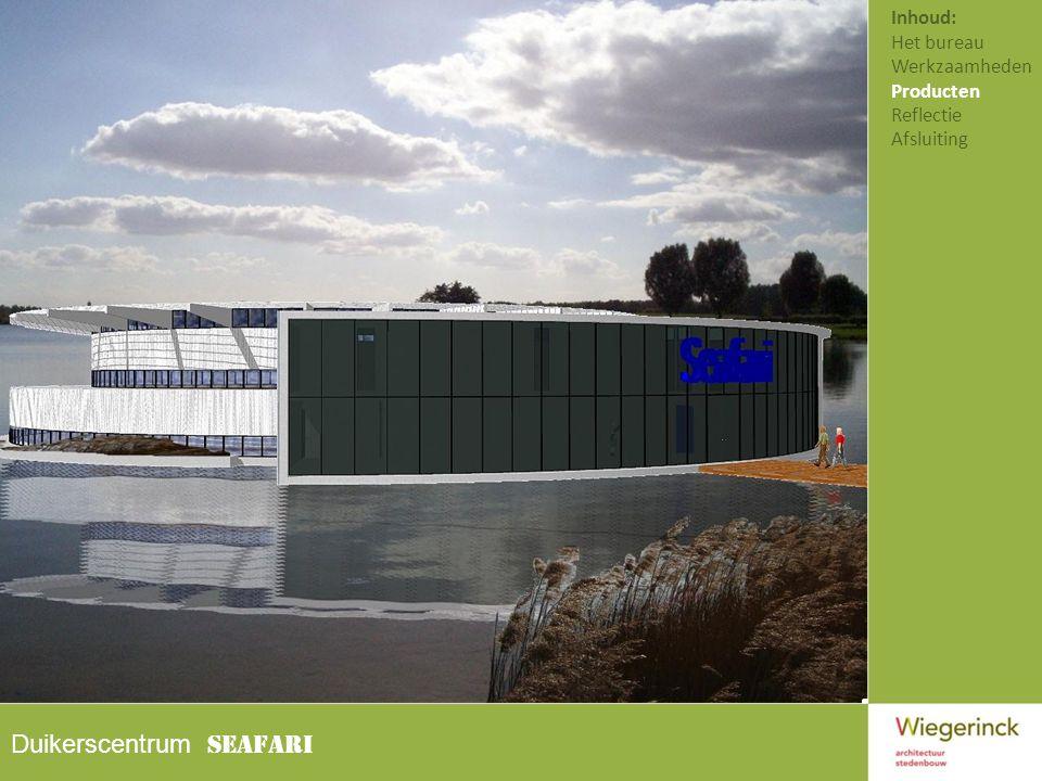 Duikerscentrum SEAFARI Inhoud: Het bureau Werkzaamheden Producten Reflectie Afsluiting