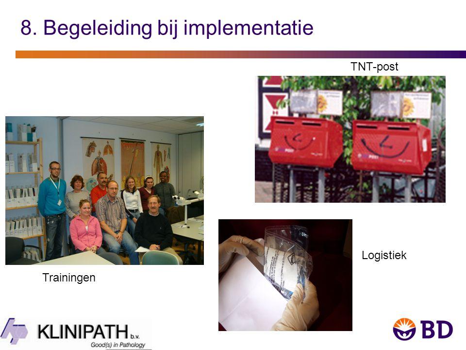 8. Begeleiding bij implementatie TNT-post Logistiek Trainingen