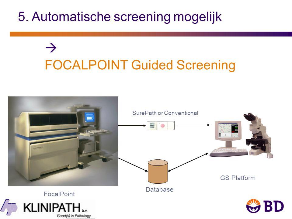 GS Platform Database SurePath or Conventional FocalPoint 5.