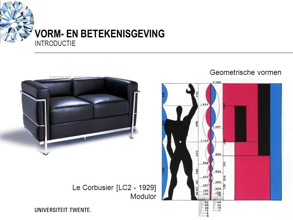Geometrische vormen Efficiëntie en harmonie Vorm- en Betekenisgeving - Werkcollege 1 VORM- EN BETEKENISGEVING INTRODUCTIE 11 Le Corbusier [LC2 - 1929]