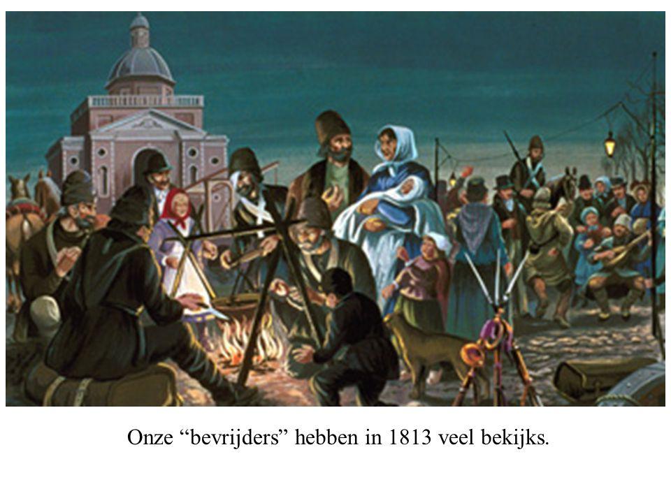 """Onze """"bevrijders"""" hebben in 1813 veel bekijks."""