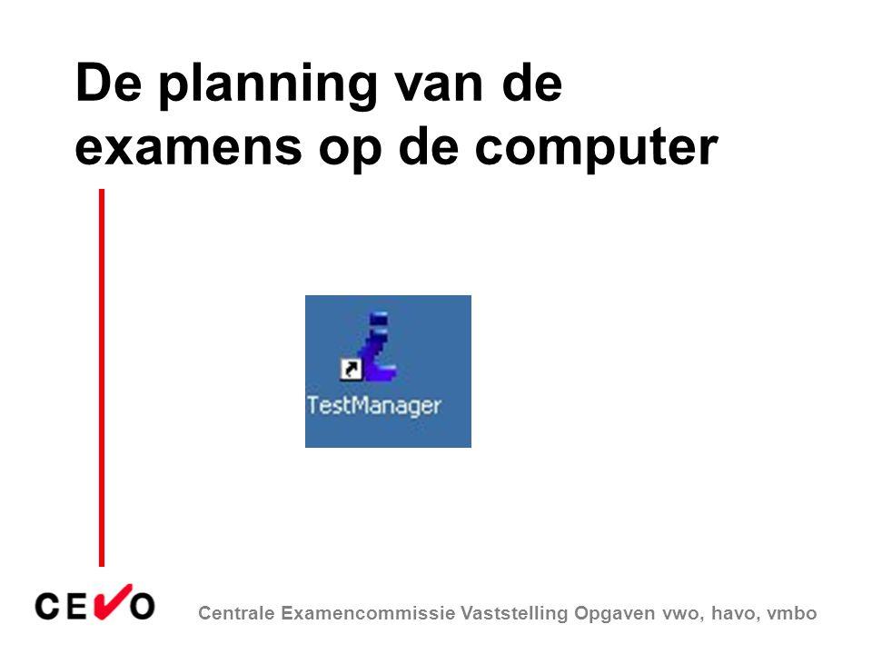 De planning van de examens op de computer