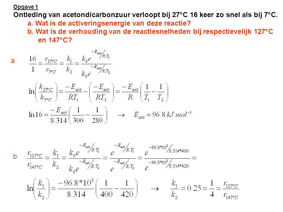 Opgave 2 Voor de gasfase reactie tussen H 2 en Br 2 is het volgende mechanisme voorgesteld: Een uitdrukking voor de reactiesnelheden kan worden verkregen met behulp van de stationaire toestandsbenadering.