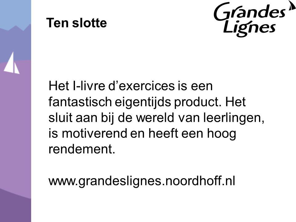 Ten slotte Het I-livre d'exercices is een fantastisch eigentijds product.