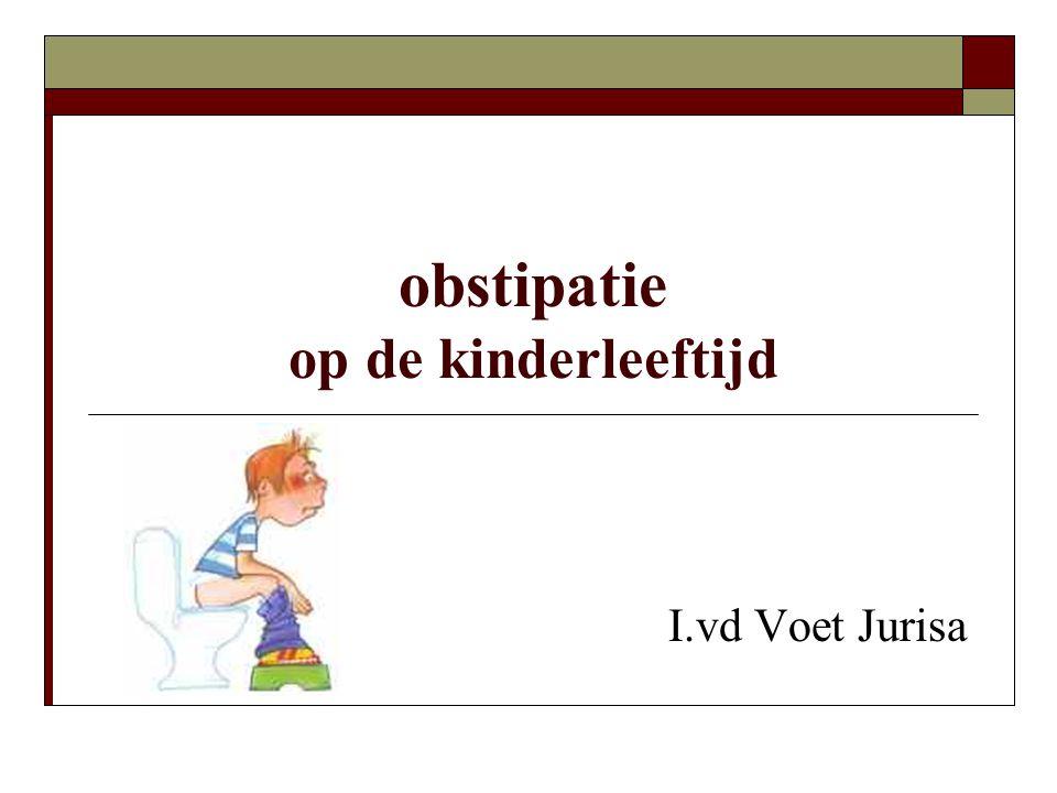 obstipatie op de kinderleeftijd I.vd Voet Jurisa