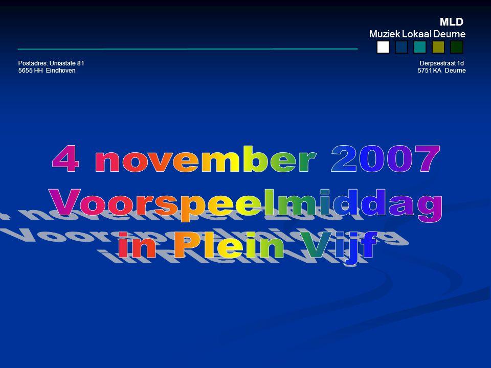 MLD Muziek Lokaal Deurne Postadres: Uniastate 81 Derpsestraat 1d 5655 HH Eindhoven 5751 KA Deurne De voorbereiding…..eerst alles klaar zetten… …..dus dan maar wachten!