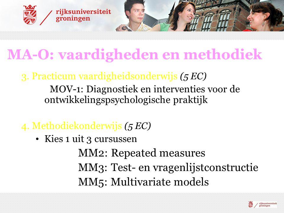 MA-O: vaardigheden en methodiek 3. Practicum vaardigheidsonderwijs (5 EC) MOV-1: Diagnostiek en interventies voor de ontwikkelingspsychologische prakt