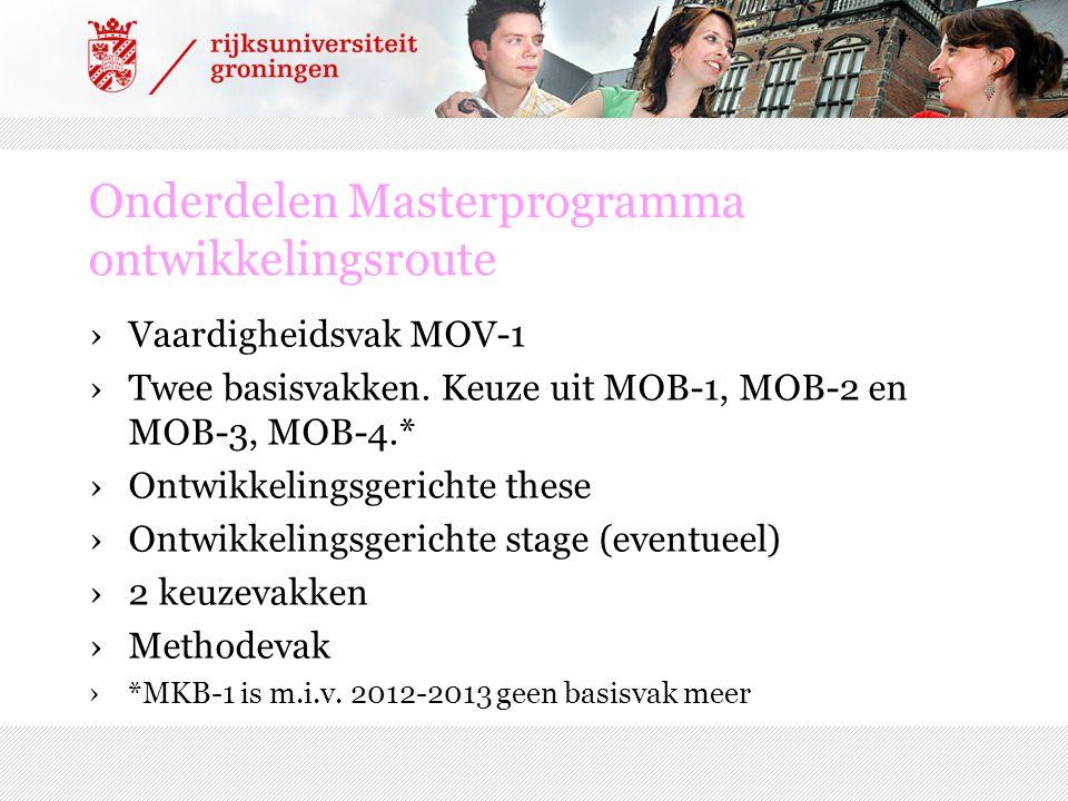 MA-O: PLANNING variant 1 (september) MA-these MOV-1 MM-3MM-2of MM-5 Keuzevak MOB-1MOB-2MOB-3MOB-4 Blok 1aBlok 1bBlok 2aBlok 2b Semester 1Semester 2 N.B.: maak een planning van 15 EC per blok