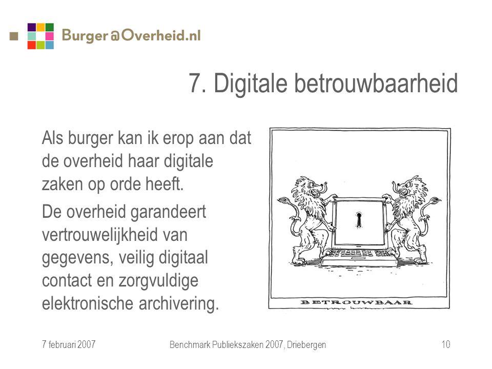 7 februari 2007Benchmark Publiekszaken 2007, Driebergen10 7.