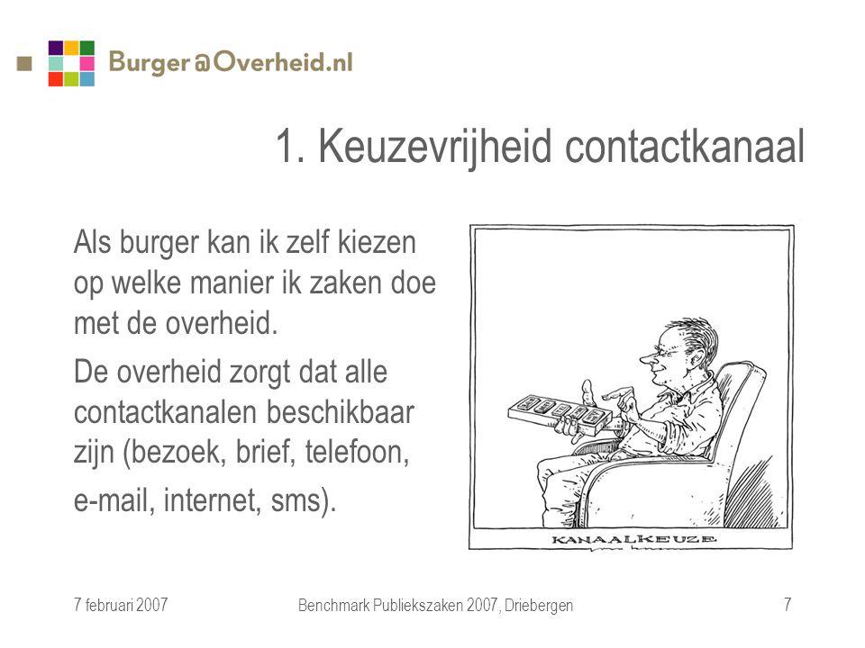 7 februari 2007Benchmark Publiekszaken 2007, Driebergen7 1.