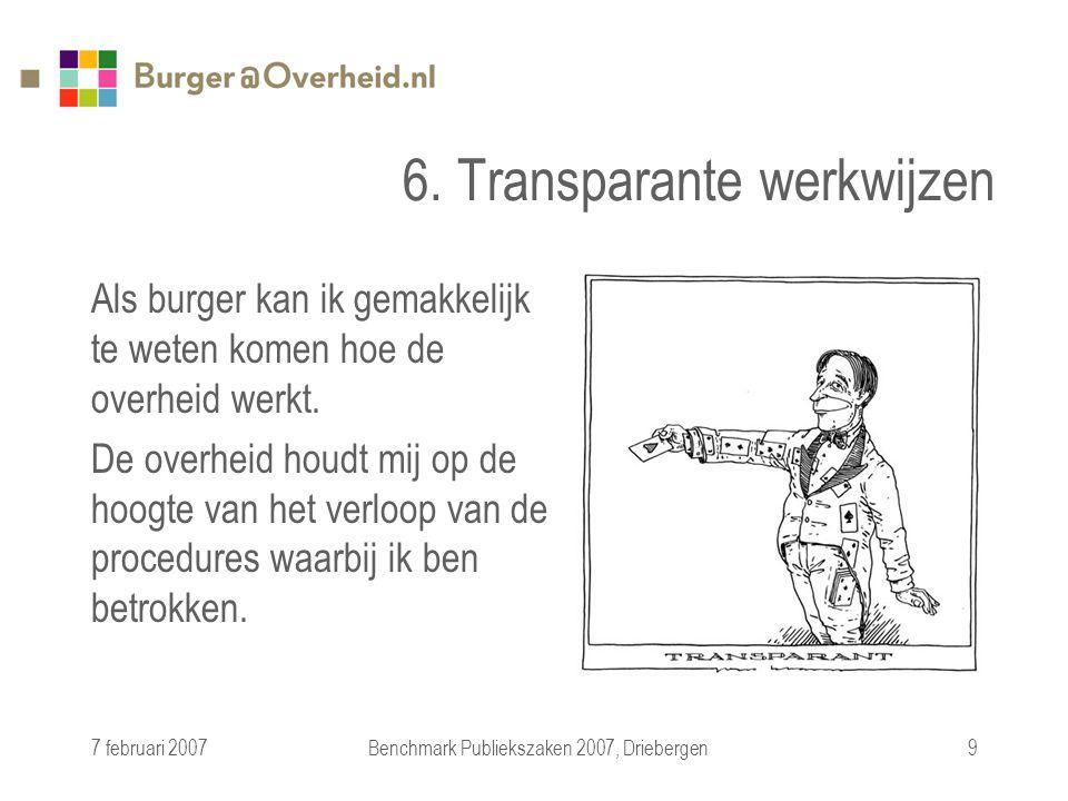 7 februari 2007Benchmark Publiekszaken 2007, Driebergen9 6.