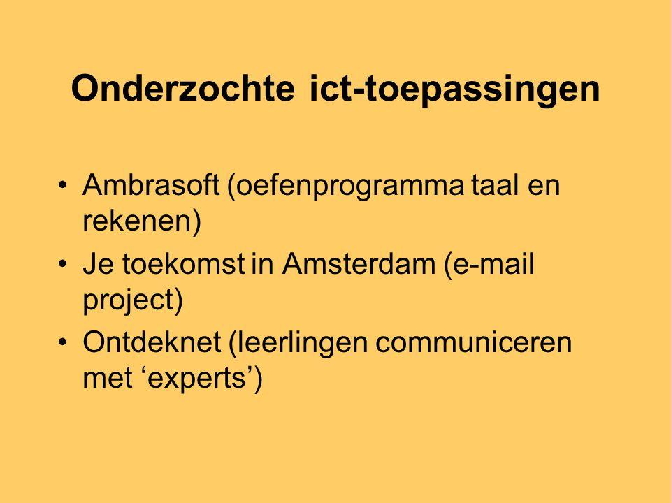 Casestudies Doen de in de literatuur gevonden verschillen zich ook in het Nederlandse onderwijs voor ? In elke casestudie bepaalde ict-toepassing cent
