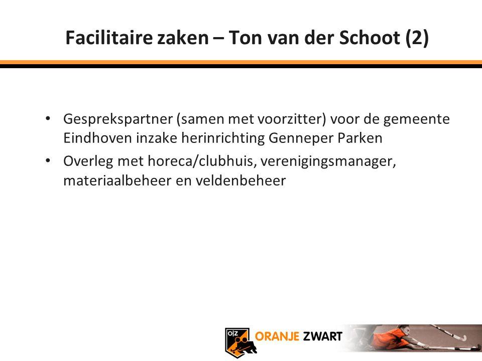 Facilitaire zaken – Ton van der Schoot (2) Gesprekspartner (samen met voorzitter) voor de gemeente Eindhoven inzake herinrichting Genneper Parken Over