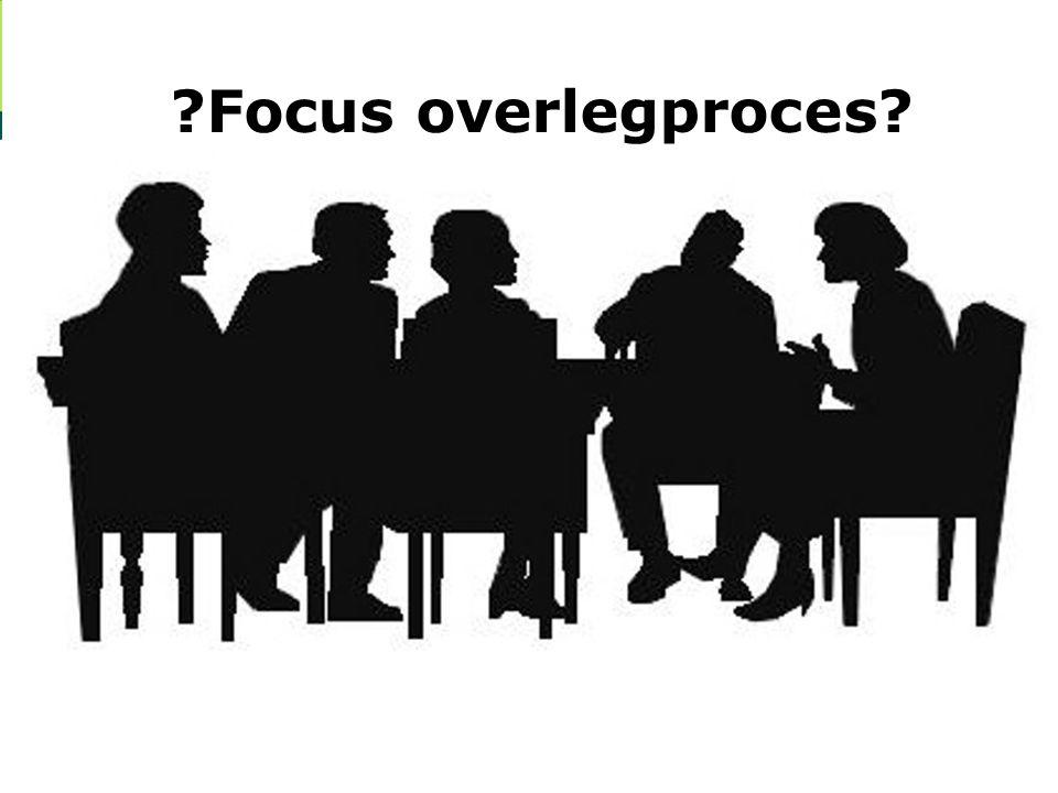 5 1. Een gezamenlijk beeld vormen van de taakstelling en focus (= doelen)