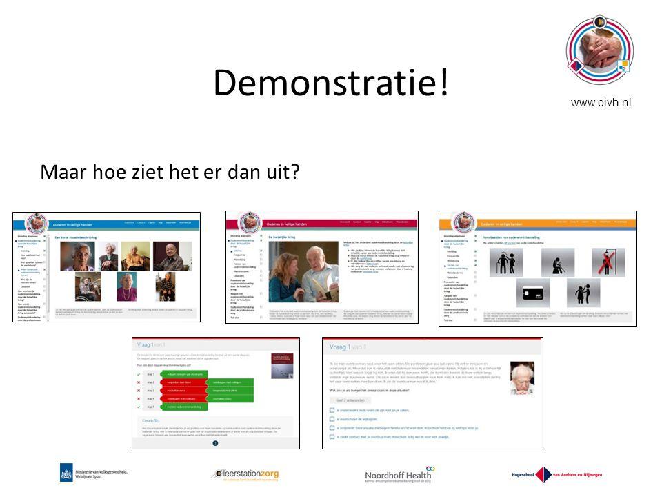 Demonstratie! Maar hoe ziet het er dan uit? www.oivh.nl
