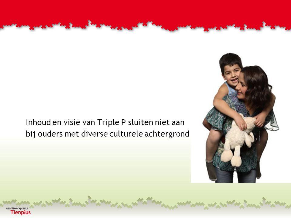 Inhoud en visie van Triple P sluiten niet aan bij ouders met diverse culturele achtergrond