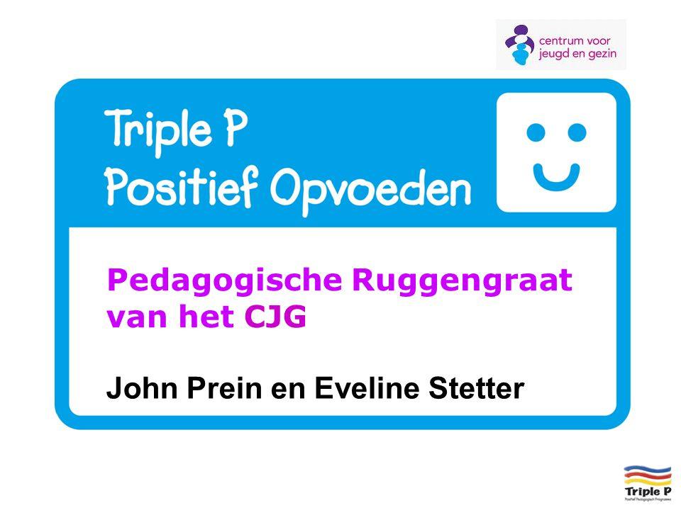 Pedagogische Ruggengraat van het CJG John Prein en Eveline Stetter