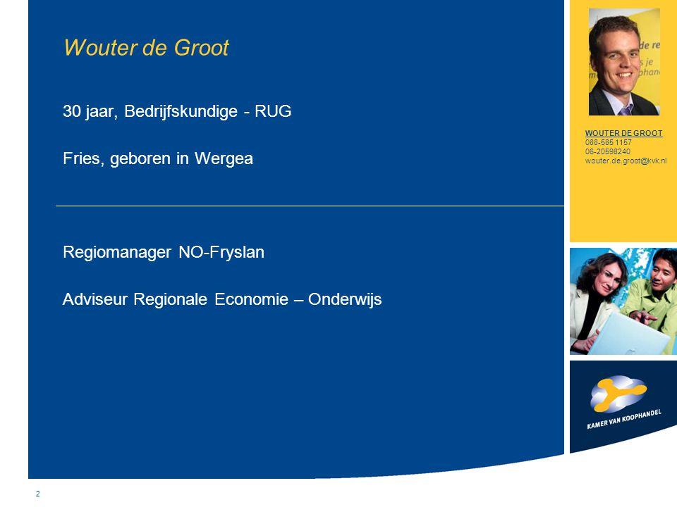 2 Wouter de Groot 30 jaar, Bedrijfskundige - RUG Fries, geboren in Wergea Regiomanager NO-Fryslan Adviseur Regionale Economie – Onderwijs WOUTER DE GR