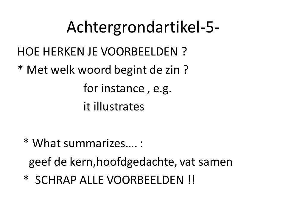 ABCD teksten 1.Titel, plaatje en intro--------  grote lijn 2.Verwijst de vraag naar 1 of meer alinea's .