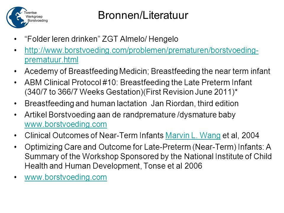 """Bronnen/Literatuur """"Folder leren drinken"""" ZGT Almelo/ Hengelo http://www.borstvoeding.com/problemen/prematuren/borstvoeding- prematuur.htmlhttp://www."""