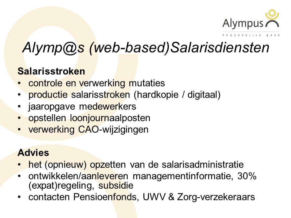 Alymp@s (web-based)Salarisdiensten Salarisstroken controle en verwerking mutaties productie salarisstroken (hardkopie / digitaal) jaaropgave medewerke