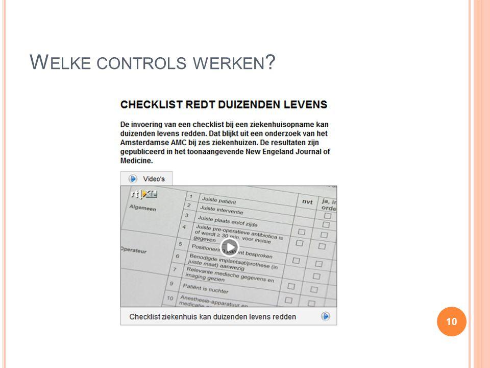 W ELKE CONTROLS WERKEN ? 10