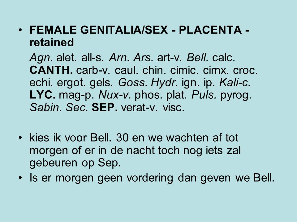 FEMALE GENITALIA/SEX - PLACENTA - retained Agn. alet.