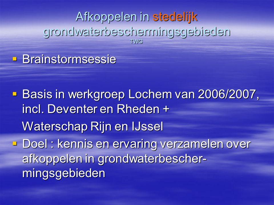 Afkoppelen in stedelijk grondwaterbeschermingsgebieden TWG Aanleiding Zowel in Lochem als Zutphen ligt een groot stedelijk, vrij dicht bebouwd gebied in de zogn.