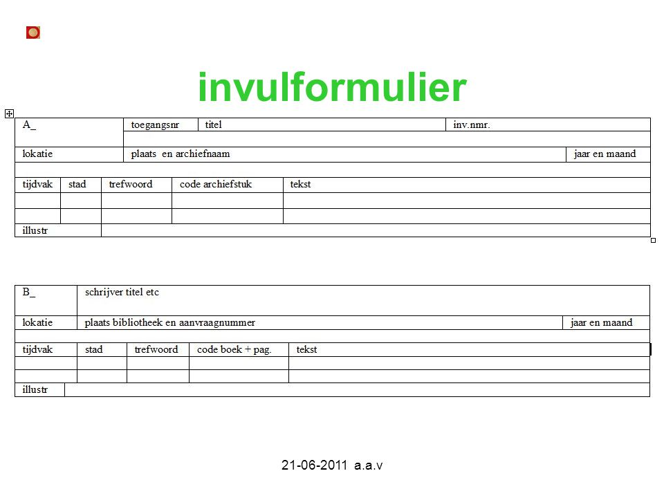 21-06-2011 a.a.v invulformulier