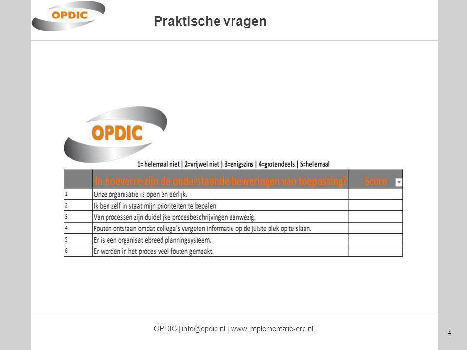 - 5 - OPDIC | info@opdic.nl | www.implementatie-erp.nl Heldere rapportage