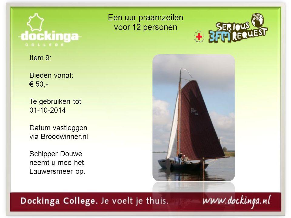 Een uur praamzeilen voor 12 personen Item 9: Bieden vanaf: € 50,- Te gebruiken tot 01-10-2014 Datum vastleggen via Broodwinner.nl Schipper Douwe neemt u mee het Lauwersmeer op.