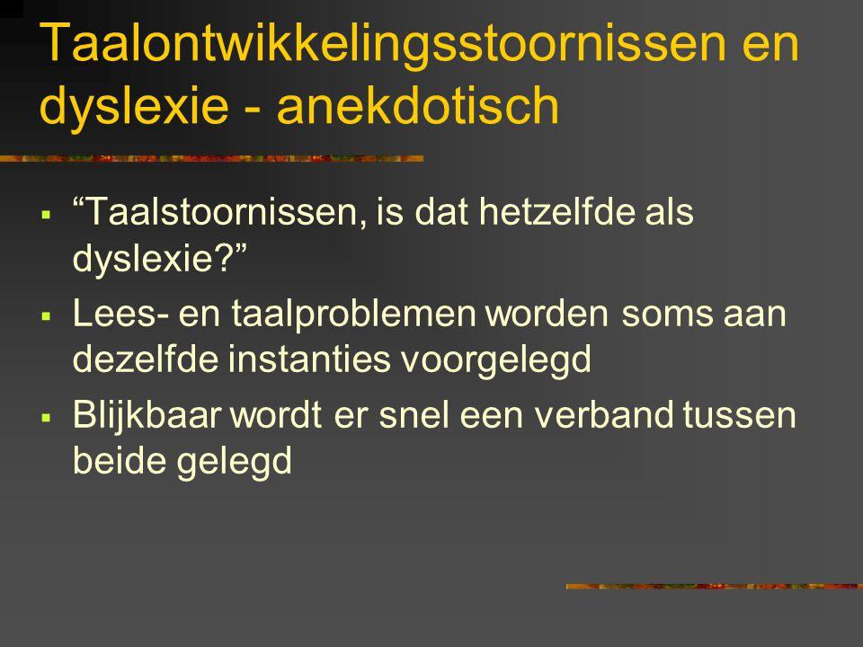 Taalontwikkelingsstoornissen en voorlopers van dyslexie Jan de Jong Universiteit Utrecht, UiL/OTS