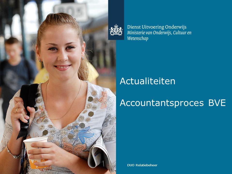DUO Relatiebeheer Actualiteiten Accountantsproces BVE
