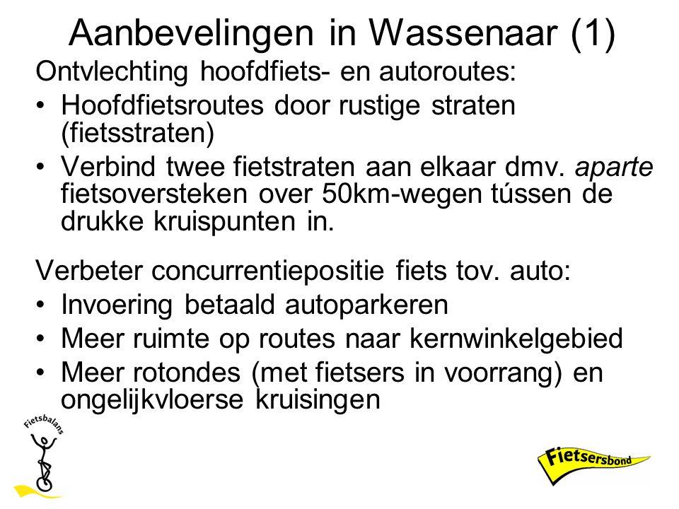 Aanbevelingen in Wassenaar (1) Ontvlechting hoofdfiets- en autoroutes: Hoofdfietsroutes door rustige straten (fietsstraten) Verbind twee fietstraten a