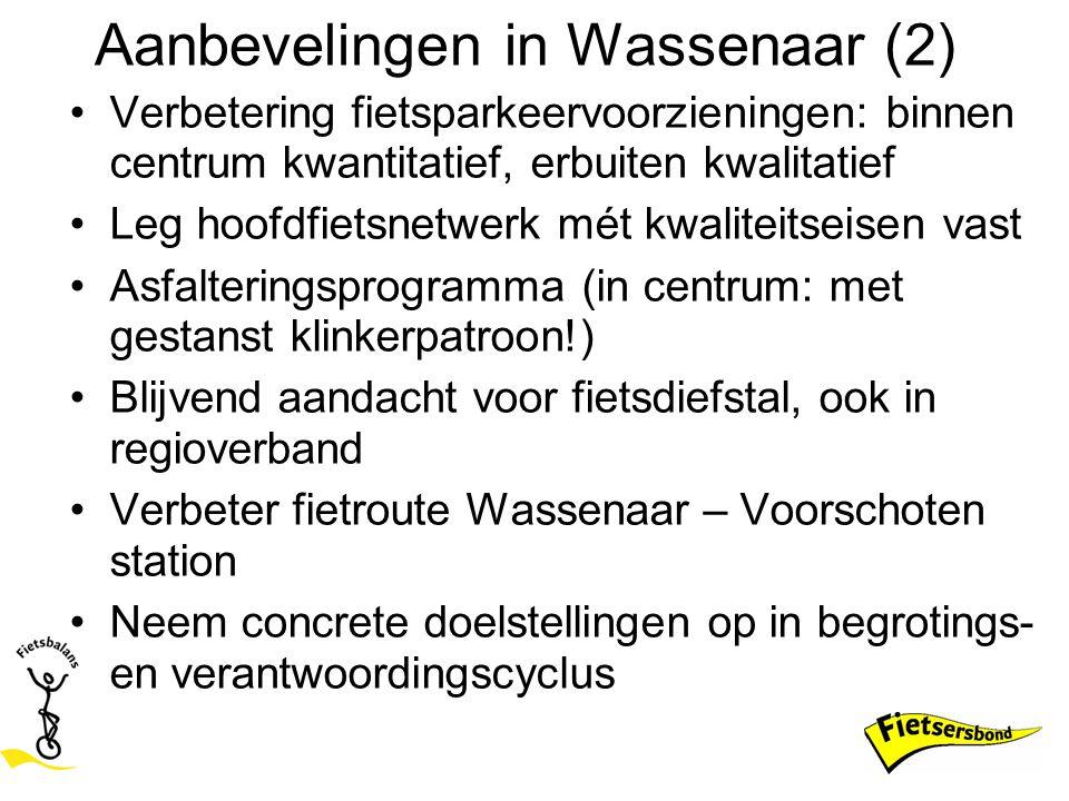 Aanbevelingen in Wassenaar (2) Verbetering fietsparkeervoorzieningen: binnen centrum kwantitatief, erbuiten kwalitatief Leg hoofdfietsnetwerk mét kwal