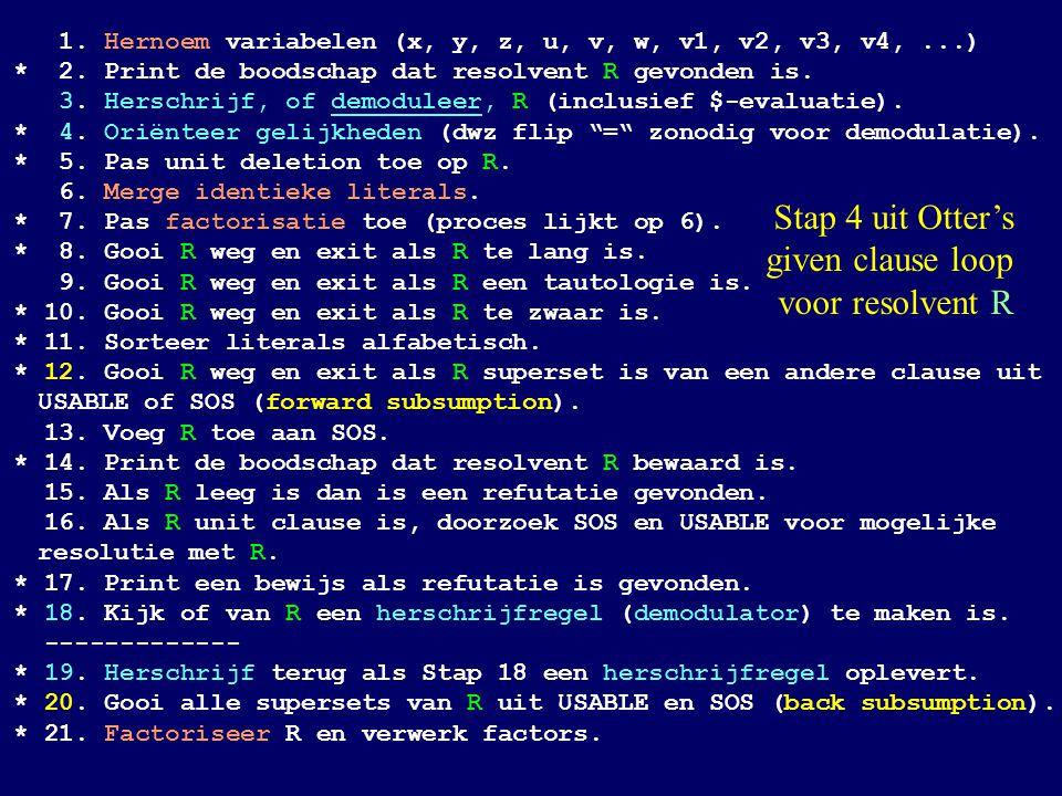 1. Hernoem variabelen (x, y, z, u, v, w, v1, v2, v3, v4,...) * 2.