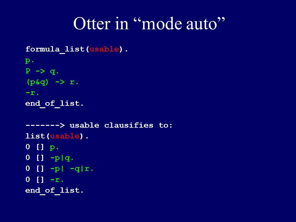 formula_list(usable). p. P -> q. (p&q) -> r. -r.