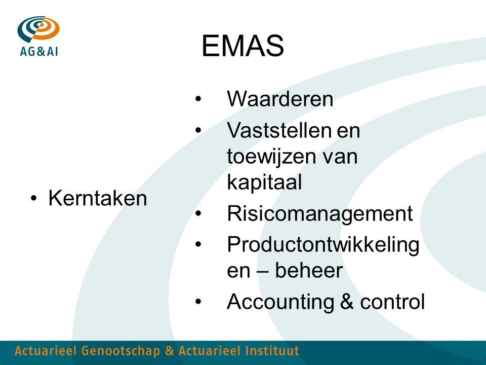 EMAS Kerntaken Waarderen Vaststellen en toewijzen van kapitaal Risicomanagement Productontwikkeling en – beheer Accounting & control