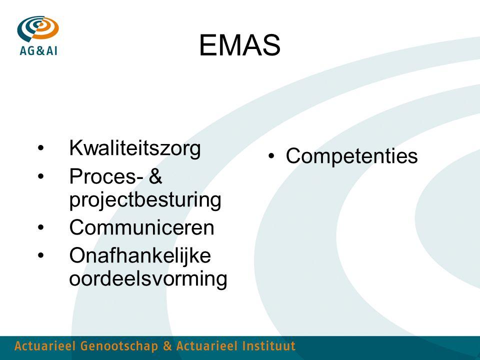 EMAS Kwaliteitszorg Proces- & projectbesturing Communiceren Onafhankelijke oordeelsvorming Competenties