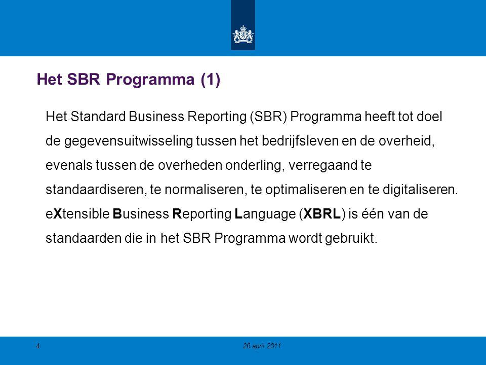 Het SBR Programma (1) Het Standard Business Reporting (SBR) Programma heeft tot doel de gegevensuitwisseling tussen het bedrijfsleven en de overheid, evenals tussen de overheden onderling, verregaand te standaardiseren, te normaliseren, te optimaliseren en te digitaliseren.