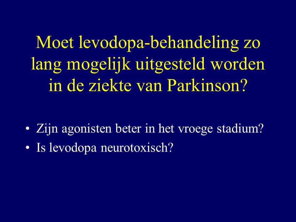 Moet levodopa-behandeling zo lang mogelijk uitgesteld worden in de ziekte van Parkinson? Zijn agonisten beter in het vroege stadium? Is levodopa neuro