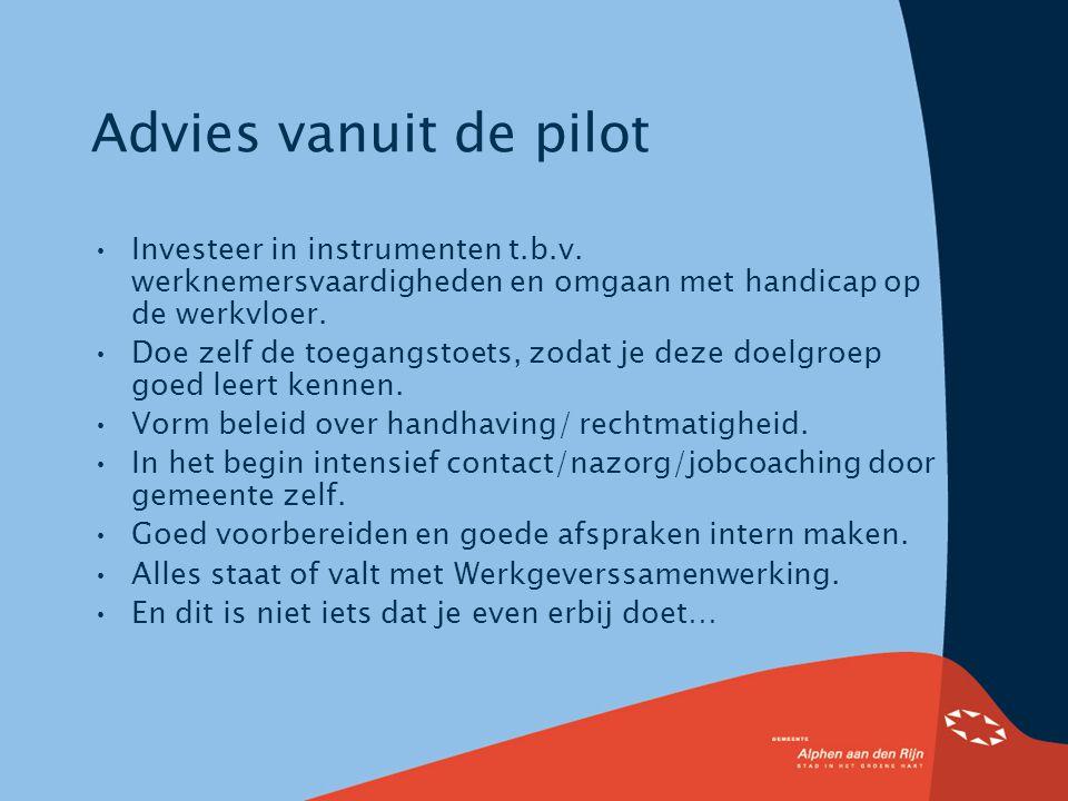 Advies vanuit de pilot Investeer in instrumenten t.b.v.