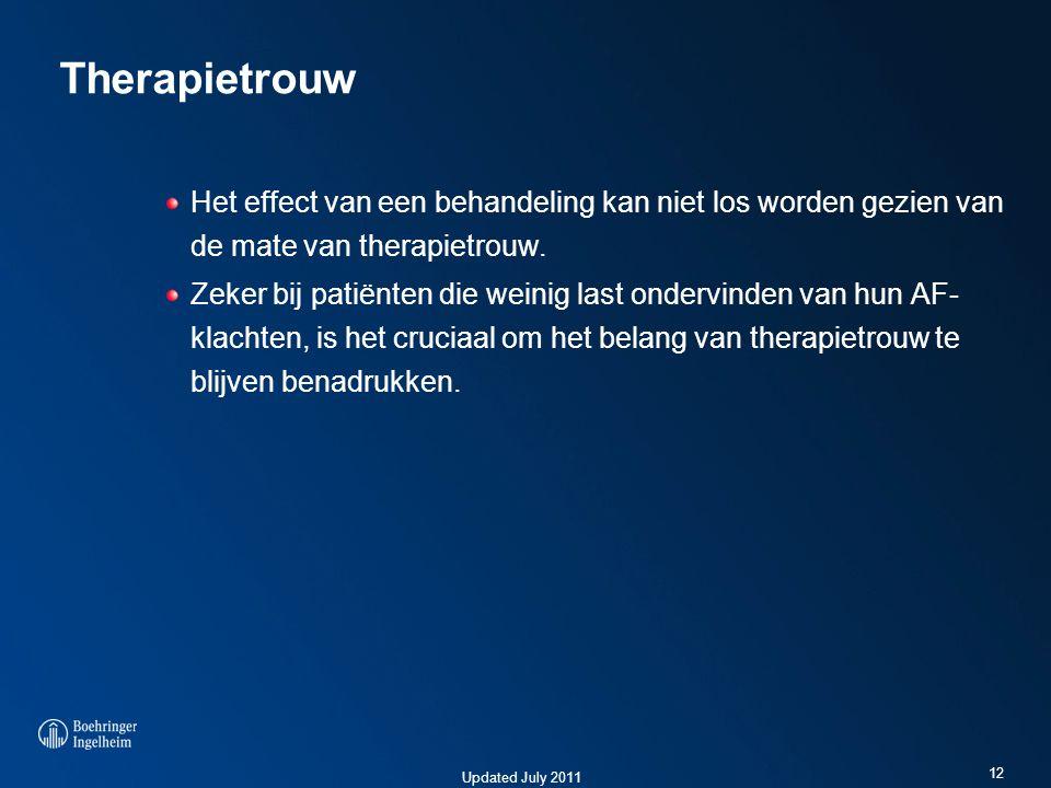 Updated July 2011 Therapietrouw Het effect van een behandeling kan niet los worden gezien van de mate van therapietrouw. Zeker bij patiënten die weini
