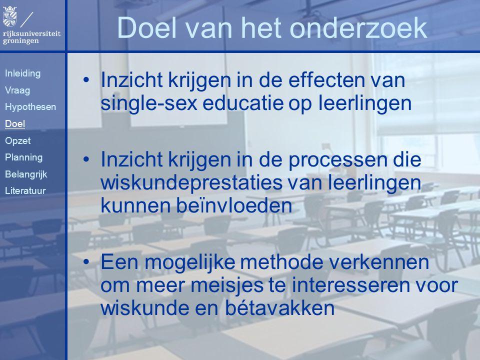 Inzicht krijgen in de effecten van single-sex educatie op leerlingen Inzicht krijgen in de processen die wiskundeprestaties van leerlingen kunnen be ï