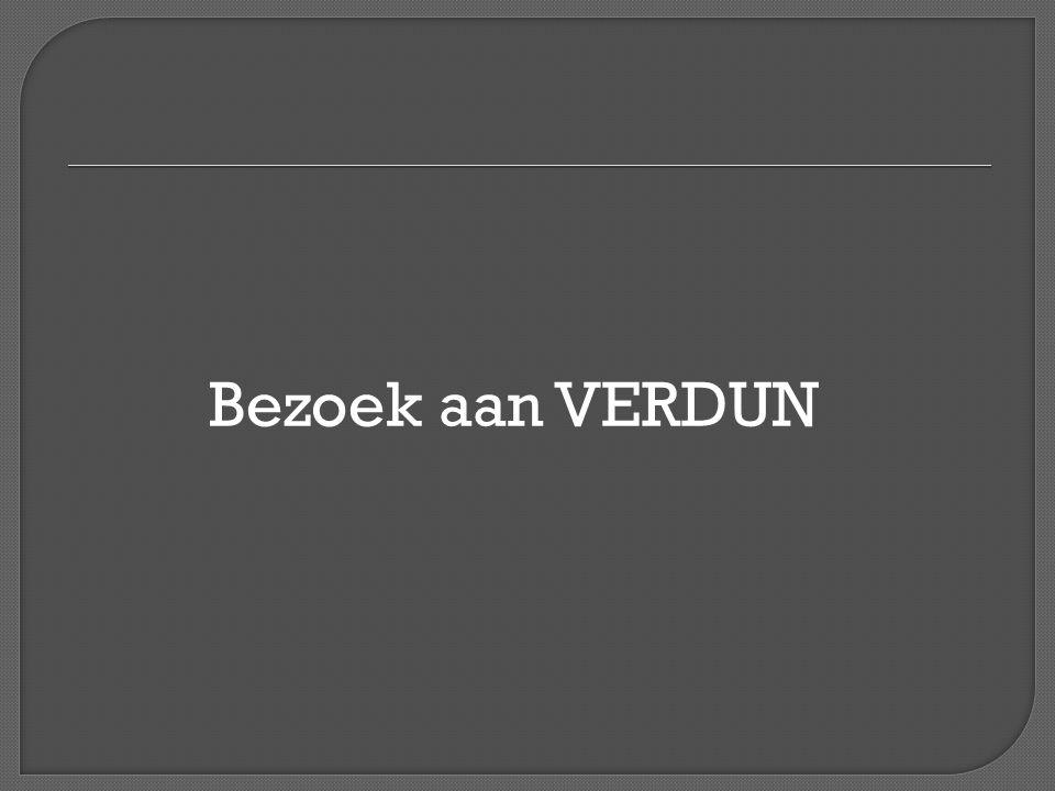 Bezoek aan VERDUN