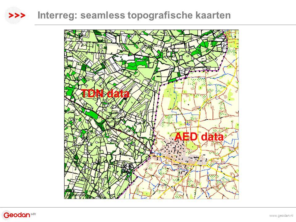 www.geodan.nl Interreg: seamless topografische kaarten