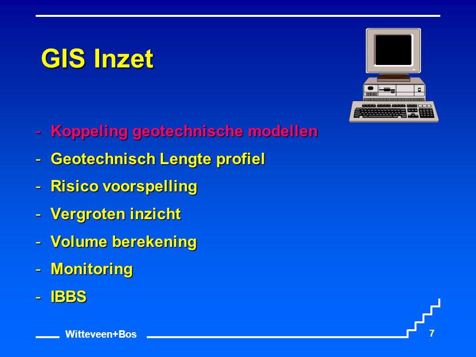 Witteveen+Bos 18 GIS Inzet Koppeling geotechnische modellen Geotechnisch Lengte profiel Risico voorspelling Vergroten inzicht Volume berekening Monitoring IBBS