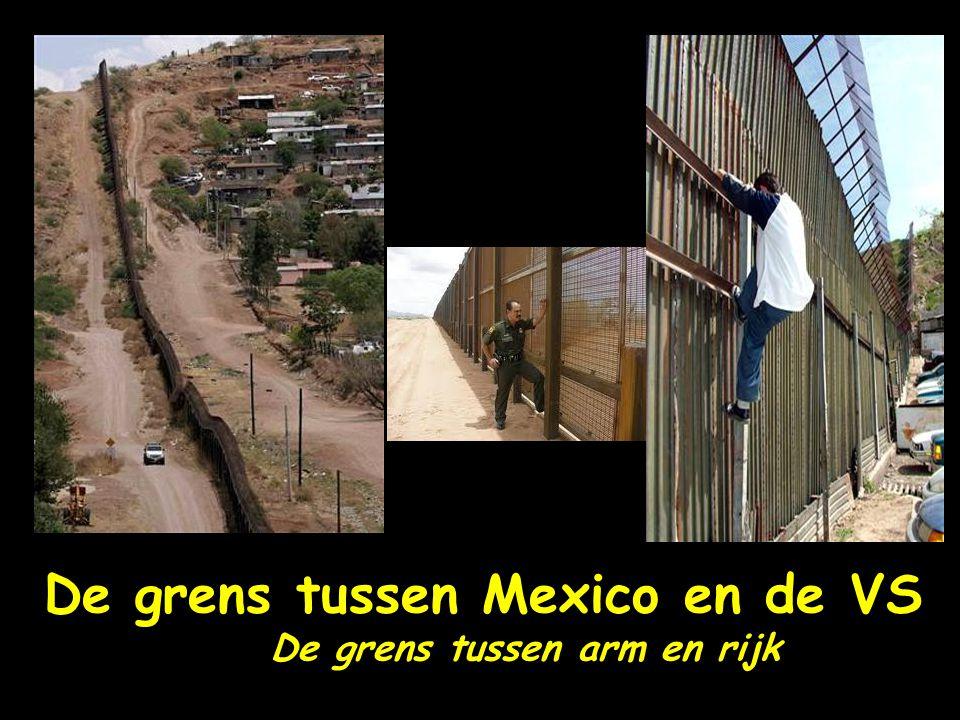 De grens tussen Mexico en de VS De grens tussen arm en rijk