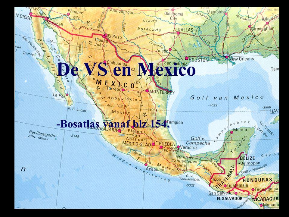 De VS en Mexico -Bosatlas vanaf blz 154.